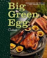 Big Green Egg Книга рецептов BGE, англ.язык, 208 стр.